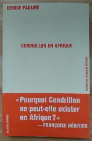 法文原版书 Cendrillon en Afrique (Français) Broché – 1 mars 2007 de Denise Paulme  (Auteur), Françoise Héritier (Préface)