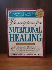 Prescription for Nutritional Healing (Prescription for Nutritional Healing: A
