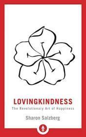Lovingkindness: The Revolutionary Art of Happiness (Shambhala Pocket Library)