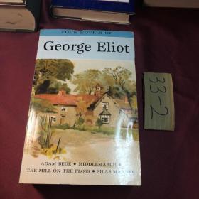 Four Novels of George Eliot, by George Eliot( 乔治·艾略特小说选)英文原版