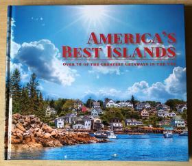 AMERICA`S BEST ISLANDS美国最好的岛屿 英文版地理旅游摄影集
