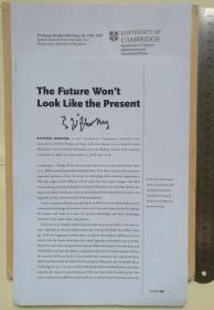 (霍金签名论文1份)斯蒂芬·霍金(Stephen Hawking)、现代最伟大的物理学大师、20世纪享有国际盛誉的伟人、官方签名论文1份《The Future Won't Look Like the Present 未来不会像现在》、签于国际顶级权威期刊《New Perspectives Quarterly》第21卷第4期、霍金特制官方签名章、使用极为少见、来自剑桥大学数学科学中心、非常罕见、珍贵