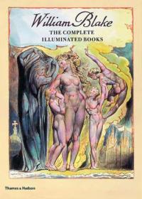 William Blake:The Complete Illuminated Books