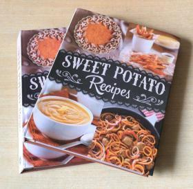 英文版 SWEET POTATO RECIPES 甘薯的烹饪技巧制作西餐美食菜谱   【精装 128页】