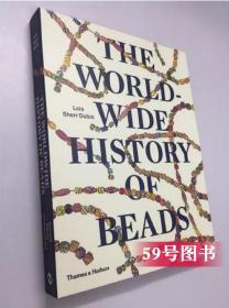 正版 珠子的历史 The Worldwide History of Beads 珠饰串珠