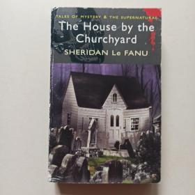 THE HOUSE BY THE CHURCHYARD