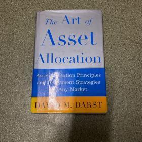 The Art of Asset Allocation:Asset Allocation Principles and Investment Strategies for any Market