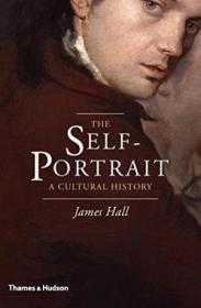 The Self-portrait: A Cultural History