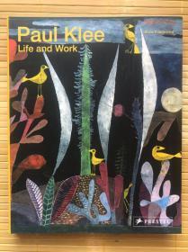 Paul Klee: Life and Work,保罗·克利:生活和工作 英文原版