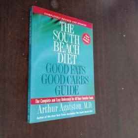 The South Beach Diet【享瘦南滩:风靡全美的迈阿密瘦身健康秘诀,亚瑟·盖斯顿,英文原版】
