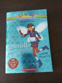 Rainbow Magic Special Edition: Gabriella the Snow Kingdom Fairy(英文原版)