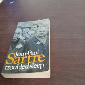 jean Paul Sartre : troubled sleep 萨特《痛心疾首》英文原版