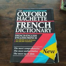 The Oxford Hachette French Dictionary: French-English; English-French Thumb Index 精装16开1943页