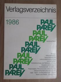 英文书  VERLAGSVERZEICHNIS  1986 PAUL PAREY    共304页   32开