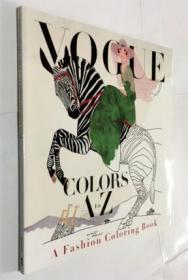 Vogue Colors A to Z: A Fashion Coloring Book  时尚色彩从A到Z:时尚图画书