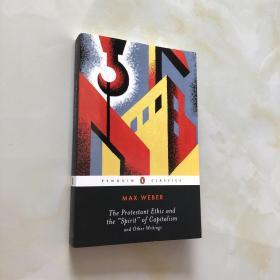 The Protestant Ethic and the Spirit of Capitalism:and Other Writings 新教伦理与资本主义英文版