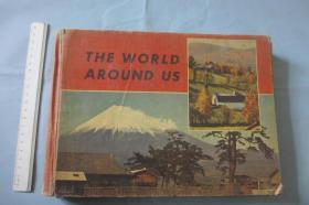 The World Around Us【英文原版 横16开 480页 图多】