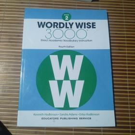 WORDLY WISE  3000 Direct Academic Vocabulary Instruction  FourthEdition
