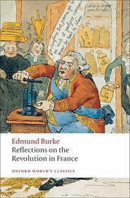 [全新进口原版现货]柏克:法国革命论(牛津世界经典系列)Reflections on the Revolution in France (Oxford World's Classics)9780199539024
