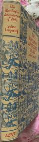 尼尔斯骑鹅历险记  英译本    布面精装 精美插图本   带护封     与安徒生齐名的北欧女作家塞尔玛·拉格洛夫获诺奖的童话作品 1907年老版书