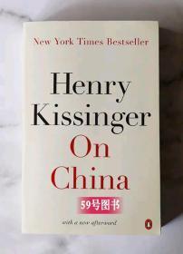 英文原版 基辛格论中国  On China Henry Kissinger