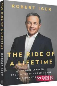 正版原版 The Ride of a Lifetime Robert Iger 一生的旅程 迪斯尼商业传记