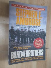 Band of Brothers:E Company, 506th Regiment, 101st Airborne from Normandy to Hitler's Eagle's Nest