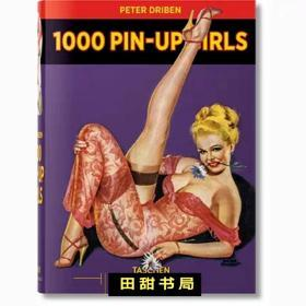 1000 Pin-Up Girls 大师手绘1000幅美国复古海报女郎绘画集tasche