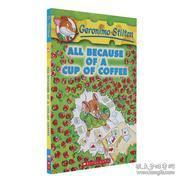 Geronimo Stilton #10: All Because of a Cup of Coffee  老鼠记者系列#10:一杯咖啡惹的祸