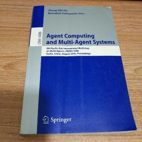Agent Computing and Multi-Agent Systems代理计算及Multi-Agent系统