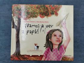 Vamos a ver a papá! (Libros de América) (Spanish Edition)