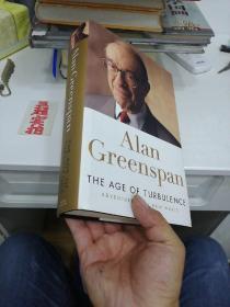 Alan Greenspan THE AGE OF TURBULENCE(外文原版精装)格林斯潘回忆录/动荡年代:新世界探险,英文原版 精装
