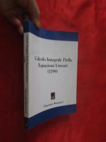 Calcolo Integrale Delle Equazioni Lineari (1798)      (小16开 )  【详见图】