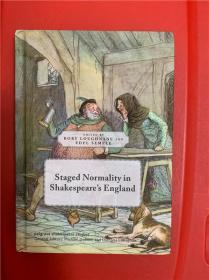 Staged Normality in Shakespeare's England