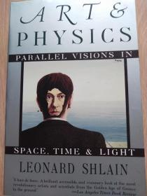 Art & Physics: Parallel Visions In Space Time And Light