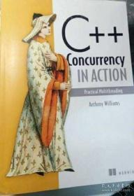 C++ Concurrency in Action:Practical Multithreading