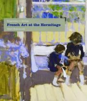 French Art at the Hermitage: Bouguereau to Matisse 1860-1950
