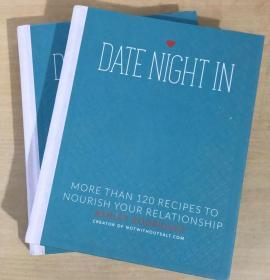 DATE NIGHT IN 超过120种食谱英文版美食菜谱 烹饪制作技巧及方法 【精装本 288页】