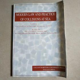 MODERN LAW AND PRACTICE OF COLLISIONS AT SEA  现代海上碰撞法律和惯例