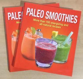 PALEO SMOOTHIES冰沙饮料100种能量和纯天然配方制作英文美食菜谱 【平装本 192页】