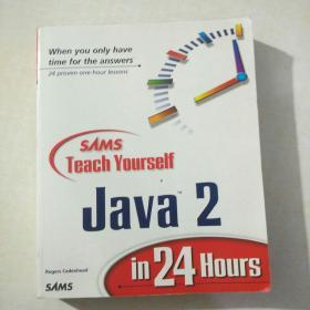 Sams Teach Yourself    JaVa   2     in 24 Hours      【存放90层】