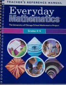 Everyday Mathematics Teacher's Reference Manual Grades 4-6 (UCSMP/University of Chicago School Mathematics Project)