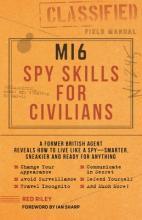MI6 Spy Skills for Civilians
