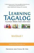 LearningTagalog-FluencyMadeFastandEasy-Workbook1(Partofa7-BookSet)