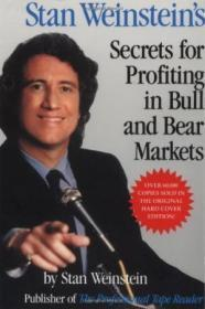 Stan Weinstein's Secrets For Profiting In Bull And Bear Markets