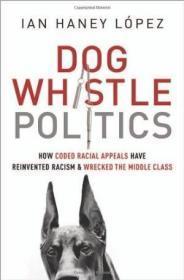 Dog Whistle Politics