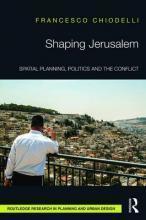 Shaping Jerusalem