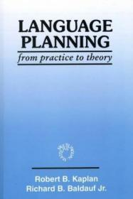 Language Planning From Practice To Theory (multilingual Matters Series , No 108)