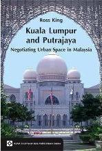 Kuala Lumpur and Putrajaya