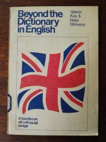 [英文原版影印] Beyond the Dictionary in English: A  Handbook  of  Colloquial  Usage 英语词典之外:口语用法手册